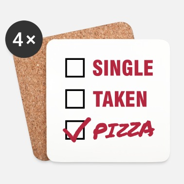 Nälkä Single / Taken / Pizza - Funny & Cool Statment - Lasinalustat (4 kpl:n setti)