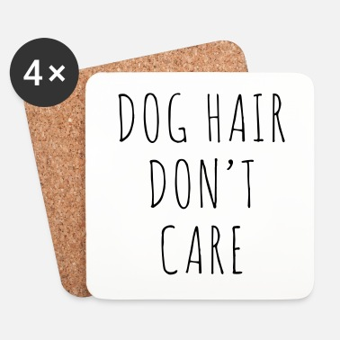 Carré Dog Hair Funny Quote - Dessous de verre (lot de 4)