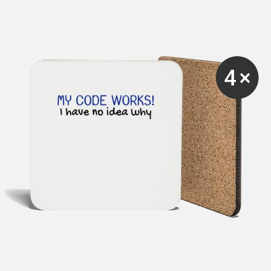 Computer Scientist Mugs & Drinkware - My code works programmer computer scientist - Coasters white
