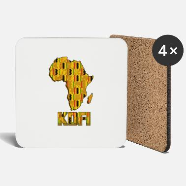 Kumasi Call me by my name ! KOFI Ghana - Friday. - Coasters