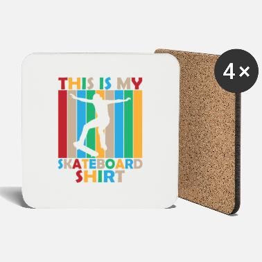Teenager This is my skateboard shirt gift sport - Coasters