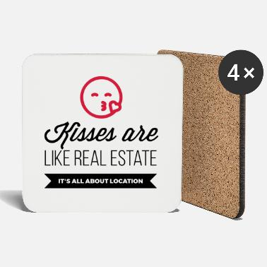 Location Kisses are like real estate. Location, location, location! - Coasters