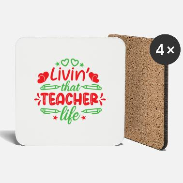 Teaching livin that teacher life 01 - Coasters