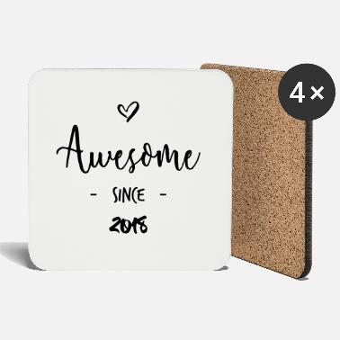 Since Awesome since 2018 - Underlägg