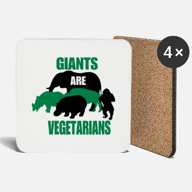 giants are vegetarians - Posavasos