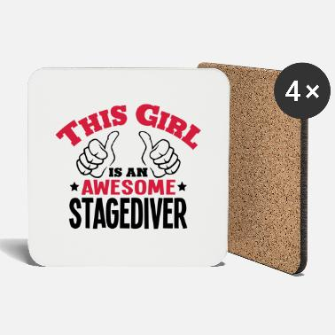 Stagediving this girl is an awesome stagediver 2col - Coasters