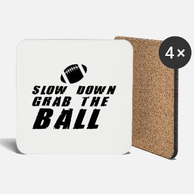 Slow SLOW DOWN - Coasters