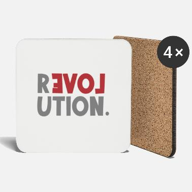 Revolution Love Sayings Statement be different - Coasters