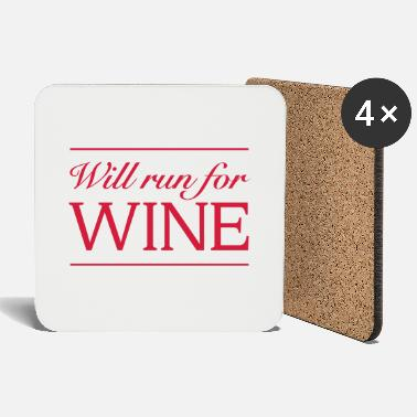 Wine Will Run For Wine - Coasters