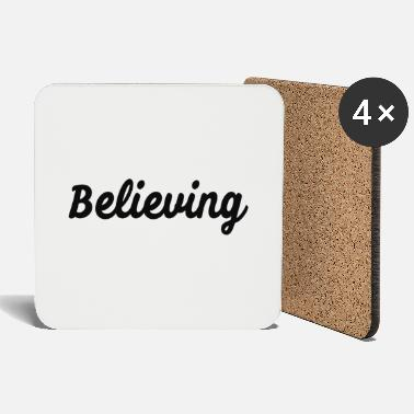 Believing Believing - Coasters