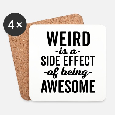 Strange Weird Is Being Awesome Funny Quote - Dessous de verre (lot de 4)