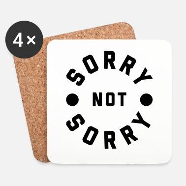 Offensiv Sorry Not Sorry Funny Quote - Underlägg (4-pack)