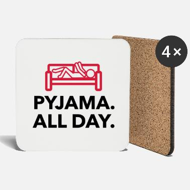 Lazy Underwear Throughout the day in your pajamas! - Coasters