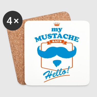 My-Mustache-says-Hello - Coasters (set of 4)