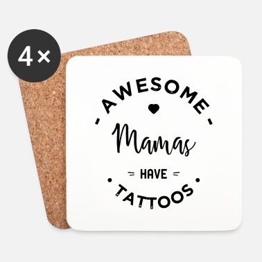 Tatuointi AWESOME mamas have TATTOO - Lasinalustat (4 kpl:n setti)