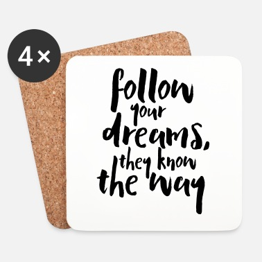 Inspiration Follow Your Dreams Quote - Underlägg (4-pack)