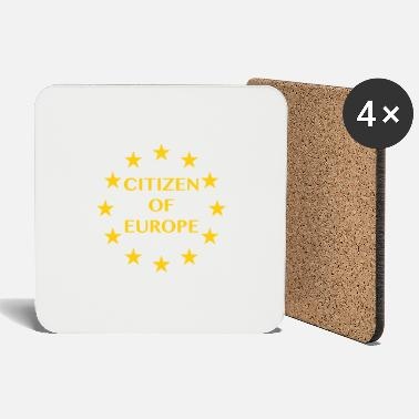 Citizen Citizen of europe - Coasters