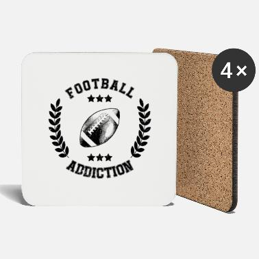 Addicted Football Addiction - Addict addicting Ballsport USA - Coasters