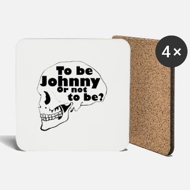be johnny or not to be - Dessous de verre