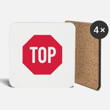 TOP sign - Coasters
