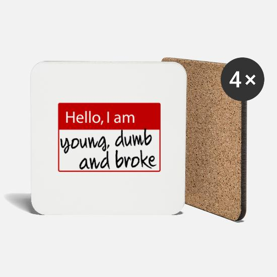 Rap Mugs & Drinkware - Hello, i am young dump and broke - name tag - Coasters white
