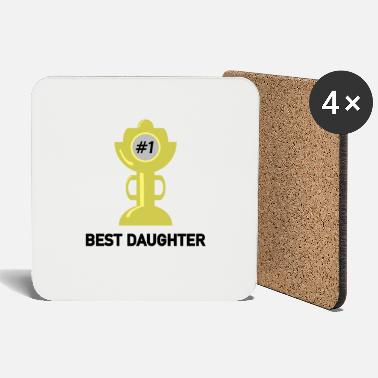 Daughter best daughter, daughter - Coasters