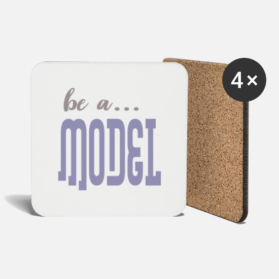 Model Mugs & Drinkware - be a model - Coasters white