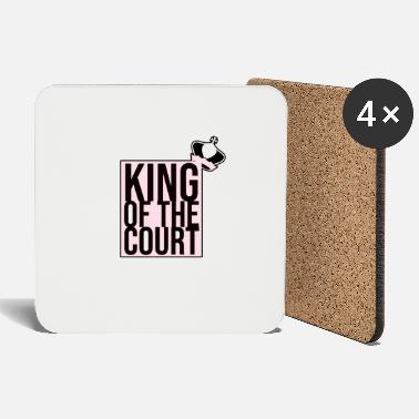Court king of the court - Coasters