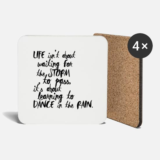 Funny Quotes Mokken & toebehoor - Life is about Dancing in the Rain - Onderzetters wit
