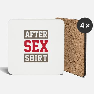 Fuck You After sex shirt - Coasters