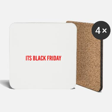 Addicted Outta My Way Its Black Friday Funny gift idea - Coasters