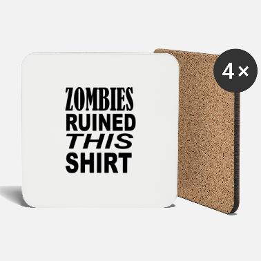 Cool Zombies ruined this shirt - Coasters