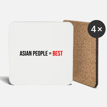 Asian asians are the best - Coasters