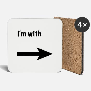 Im I´m with - Coasters