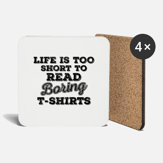 Paradox Tassen & Becher - Life Is Too Short to Read Boring T-Shirts - black - Untersetzer Weiß