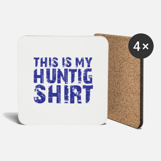 Education Mugs & Drinkware - This Is My Hunting Shirt - Coasters white