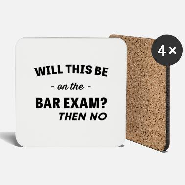 Exam Will This Be On The Bar Exam? - Coasters