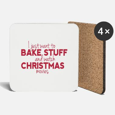 Bake Stuff and Watch Christmas Movies - Untersetzer