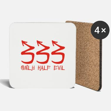 333 Only Half Evil - Coasters