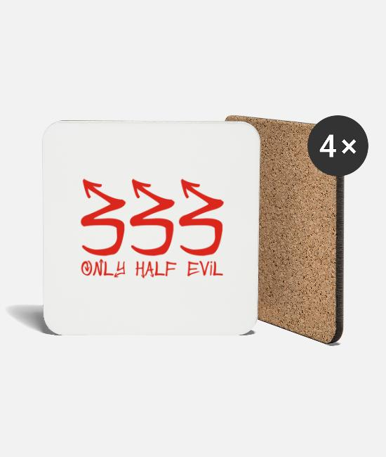 Geek Mugs & Drinkware - 333 Only Half Evil - Coasters white