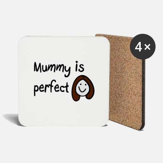 Mother Mugs & Drinkware - Mummy is perfect - Coasters white