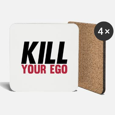 Kill Your Ego Kill Your Ego - Untersetzer