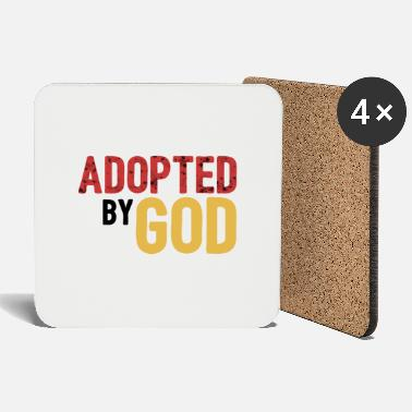 Adoption Adopted by God - Coasters