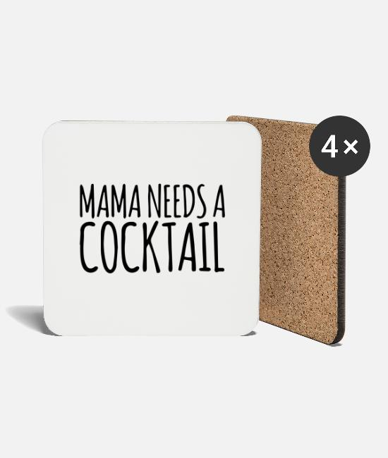 Coctail Mugs & Drinkware - Mama needs a cocktail 4 - Coasters white