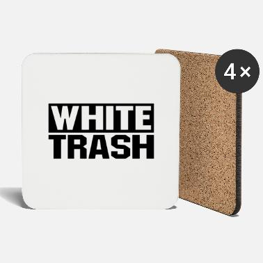 Trash White Trash - Dessous de verre
