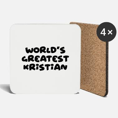 Kristian worlds greatest kristian name - Coasters