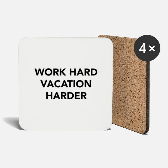 English Mugs & Drinkware - Work hard vacation harder - Coasters white