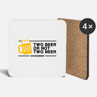 Two Two Beer or Not Two Beer - Coasters
