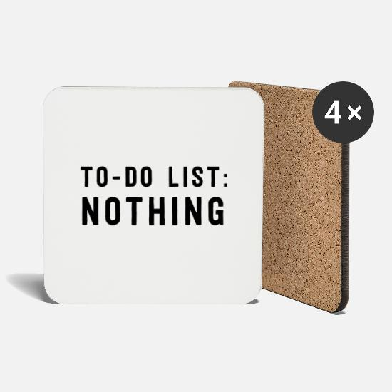 Lazy Mugs & Drinkware - To-Do List: Nothing - Coasters white
