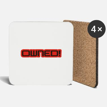Owned owned - Coasters